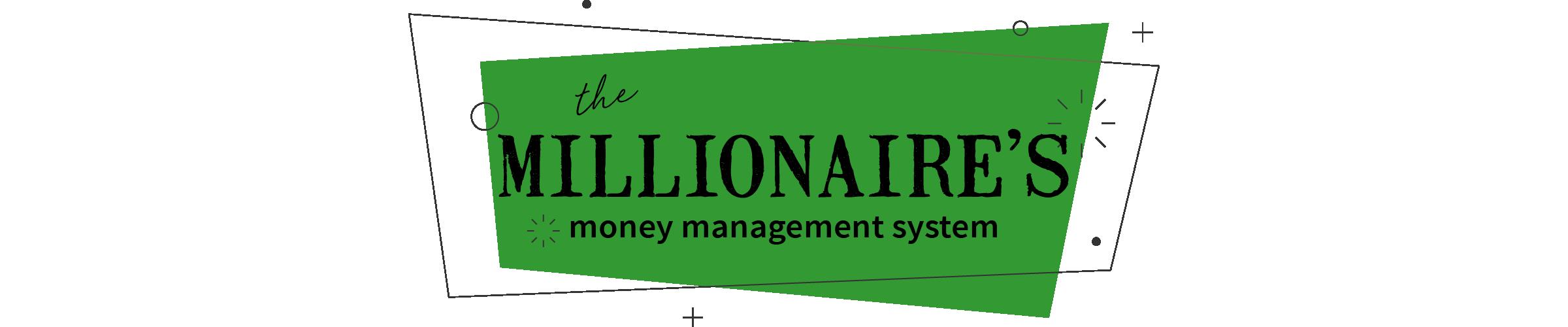 Cover millionaire money management system