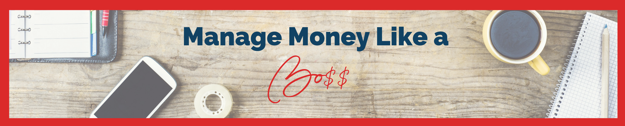 Cover manage money like a boss banner